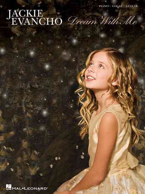 Jackie Evancho Dream With Me By Evancho, Jackie (CRT)
